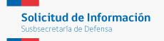 Solicitud de Información Subsecretaría de Defensa
