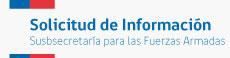 Solicitud de Información Subsecretaría para las Fuerzas Armadas