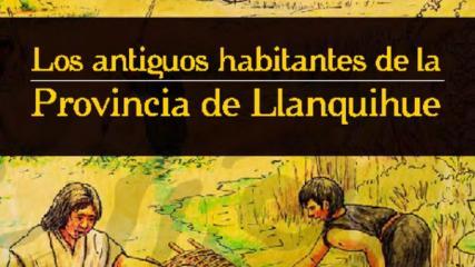 Imagen de Los antiguos habitantes de la Provincia de Llanquihue