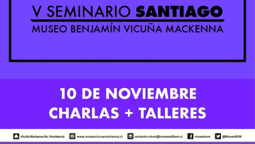 Imagen de V Seminario Santiago del MBVM: Charlas y Talleres