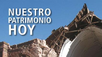 Imagen de Nuestro Patrimonio Hoy - Monumentos Dañados 2010