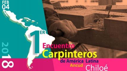Imagen de 1er Encuentro de Carpinteros de América Latina en Chiloé