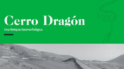 Imagen de Cerro Dragón, una reliquia geomorfológica
