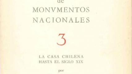 Imagen de La Casa Chilena hasta el Siglo XIX